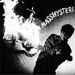 Masshysteri - Masshysteri od 21,35 €