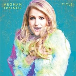 Meghan Trainor - Title od 14,24 €