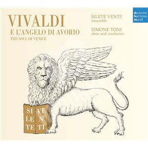 Silete Venti!, Simone Toni - Vivaldi E L'Angelo Di Avorio Vol. 3 - The Soul of Venice od 12,92 €