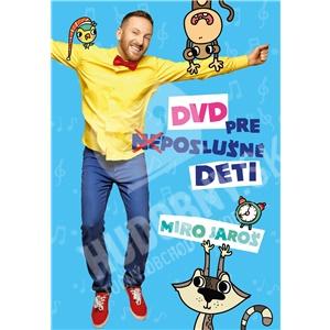 Miro Jaroš - DVD pre (Ne)poslušné Deti od 12,49 €