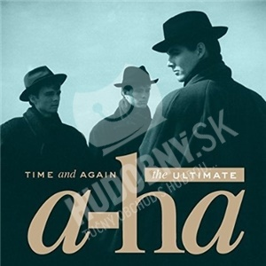 A-HA - Time and Again - The Ultimate od 17,69 €