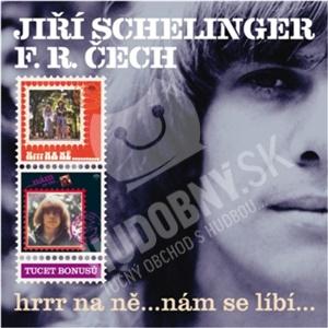 Jiří Schelinger, František Ringo Čech - Hrrr na ně...nám se líbí... od 10,29 €