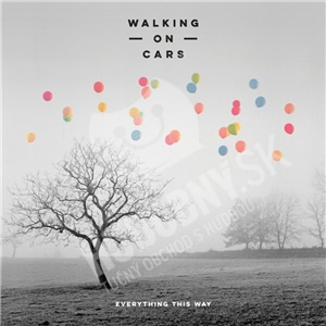 Walking On Cars - Everything This Way od 14,72 €