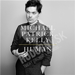 Michael Patrick Kelly - Human od 19,99 €