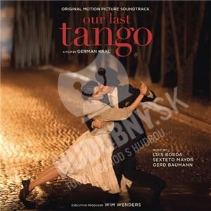 OST, Luis Borda, Sexteto Mayor, Gerd Baumann - Our Last Tango (Original Motion Picture Soundtrack) od 13,29 €