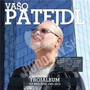 Vašo Patejdl - Trojalbum (To Nejlepší 1981-2015) od 11,39 €