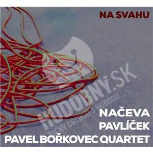 Načeva, Pavlíček, Pavel Bořkovec Quartet - Na svahu od 13,49 €