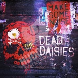 Dead daisies - Make some noise od 13,99 €