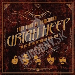 Uriah Heep - Your turn to remember: definitive anthology 1970-90 od 15,99 €