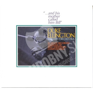 Duke Ellington - And His Mother Called Him Bill od 5,99 €