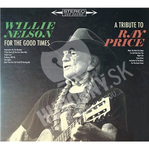 Willie Nelson - For the Good Times: A Tribute to Ray Price (3CD) od 20,49 €