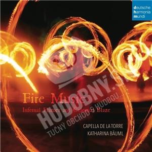 Capella de la Torre Fire Music - Infernal flames and celestial blaze od 12,79 €