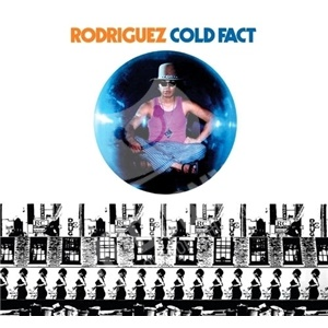 Rodriguez Sixto Rodriguez - Cold Fact od 15,99 €