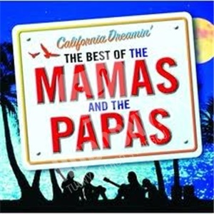 The Mamas & the Papas - California Dreamin': The Best of the Mamas & the Papas od 16,99 €
