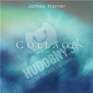 James Horner - Collage-the Last Work od 17,99 €