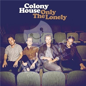 Colony House - Only The Lonely od 12,99 €