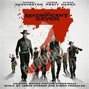 James Horner & Simon Franglen - The Magnificent Seven (Original Motion Picture Soundtrack) J od 13,89 €