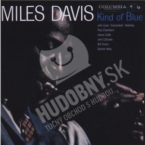 Miles Davis - Kind Of Blue (2CD) od 11,99 €