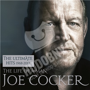 Joe Cocker - The Life Of A Man - The Ultimate Hits 1968 - 2013 (Essential Edition) od 9,99 €