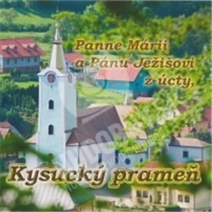 Kysucký prameň z Oščadnice - Poďakovanie II. Panne Márii a pánu Ježišovi z Úcty od 9,99 €