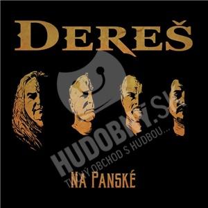 Dereš - Na Panské (Digipack 2CD) od 11,89 €