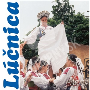 Lúčnica - Reprezentačný program tanečného súboru od 9,49 €