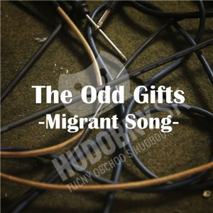 The Odd Gifts - Migrant Songs od 9,39 €