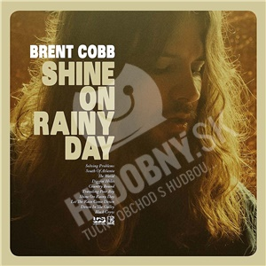 Brent Cobb - Shine on Rainy Day od 16,39 €