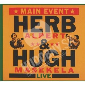 Herb Alpert & Hugh Masakela - Main Event (live) od 13,19 €