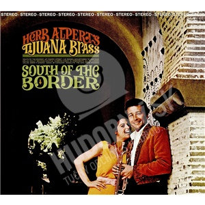 Herb Alpert & The Tijuana Brass - South Of The Border Herb Alpert od 13,19 €