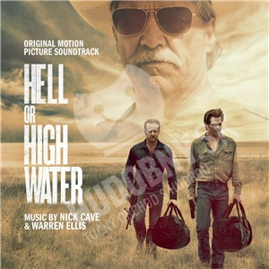 Nick Cave & Warren Ellis - Hell or High Water (Original Motion Picture Soundtrack) od 15,89 €
