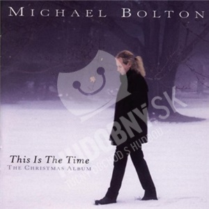 Michael Bolton - This Is The Time - The Christmas od 6,49 €