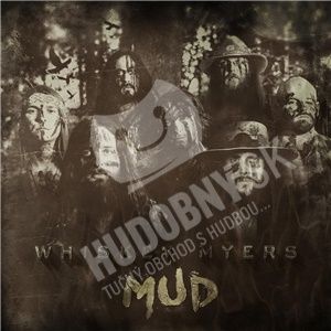 Whiskey Myers - Mud od 14,89 €