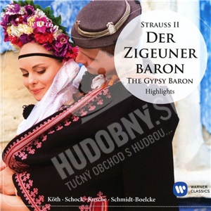 Rudolf Schock, Erika Köth, Johann Strauß - Der Zigeunerbaron (Highlights) od 7,29 €
