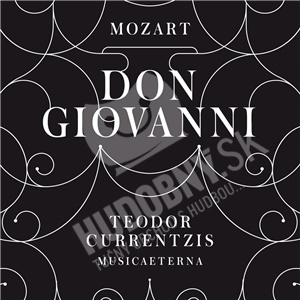 Musica Aeterna Chor & Orchester, Wolfgang Amadeus Mozart, Teodor Currentzis - Don Giovanni (Limited edition 3CD) od 43,19 €