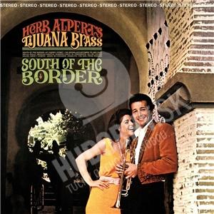 Herb Alpert & The Tijuana Brass - South Of The Border (Vinyl) od 20,79 €
