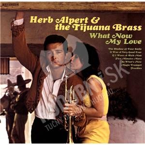 Herb Alpert & The Tijuana Brass - What Now My Love (Vinyl) od 20,79 €