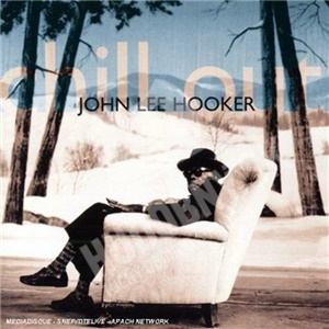 John Lee Hooker - Chill out od 14,99 €
