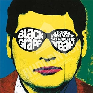 Black Grape - It's Great When You're Straigh od 7,49 €
