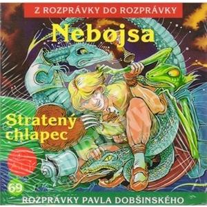 Rozprávky - Nebojsa, stratený chlapec od 5,89 €