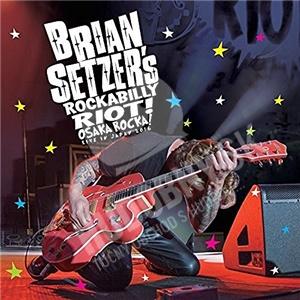 Brian Setzer - Rockabilly Riot: Osaka Rocka! - Live in Japan 2016 (Bluray + CD) od 16,99 €