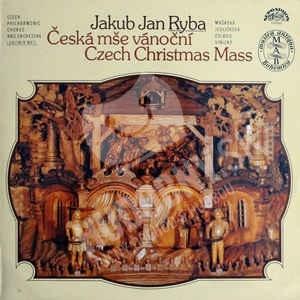 Jakub Jan Ryba - Česká mše vánoční/ Czech Christmas Mass od 14,99 €