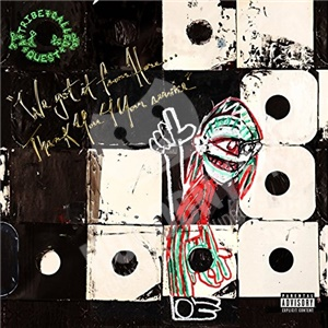 A Tribe Called Quest - We got it from Here...Thank You 4 Your service od 13,59 €