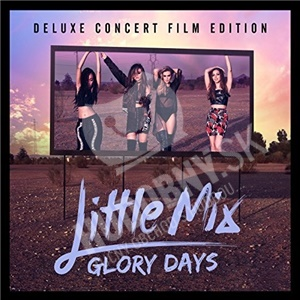 Little Mix - Glory Days - Deluxe Concert Film Edition (CD+DVD) od 16,89 €