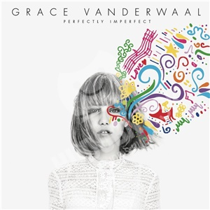 Grace Vanderwaal - Perfectly Imperfect od 13,99 €