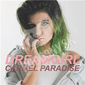 Carmel Paradise - Dreamgirl (EP) od 6,79 €