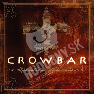 Crowbar - Life's Blood for the Downtrodden od 13,29 €