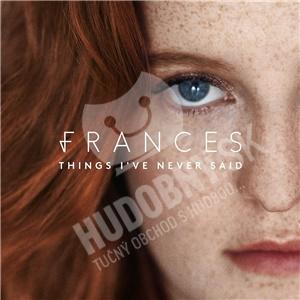 Frances - Things I've Never Said od 14,59 €