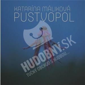 Katarína Máliková - Pustvopol (digipack) od 10,69 €