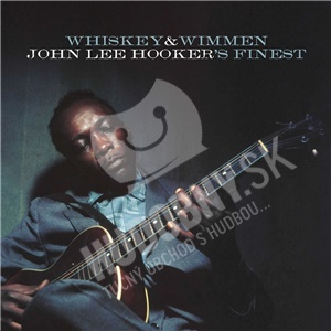 John Lee Hooker - Whiskey And Wimmen od 13,99 €